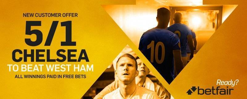 Chelsea v West Ham betting offers
