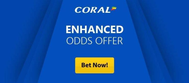 Claim Coral Enhanced Free bet