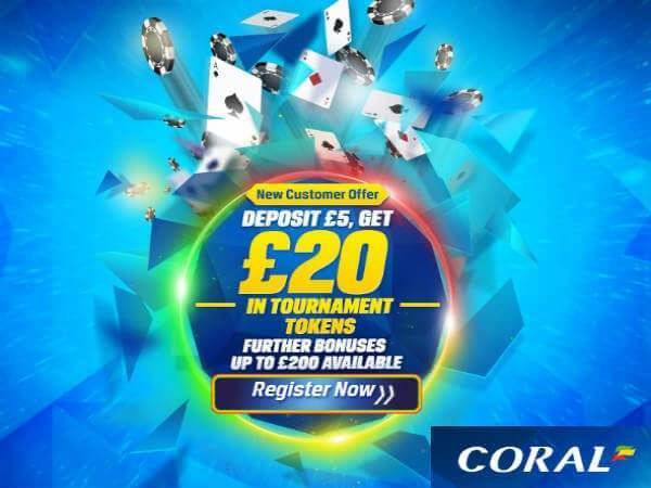 Win £20 Bonus at Coral Poker