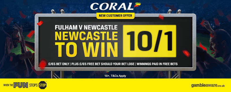 Newcastle-101-Coral-Enhanced-Odds-Offer-v-Fulham