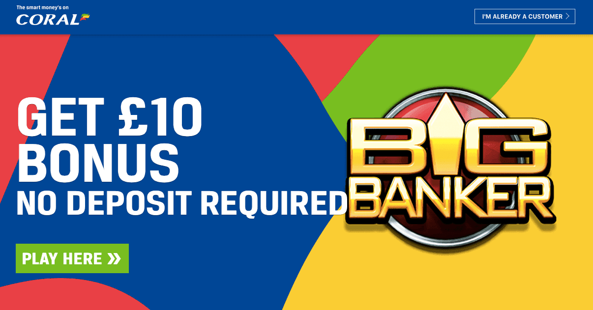 Grab A Free 10 Bonus With No Deposit From Coral