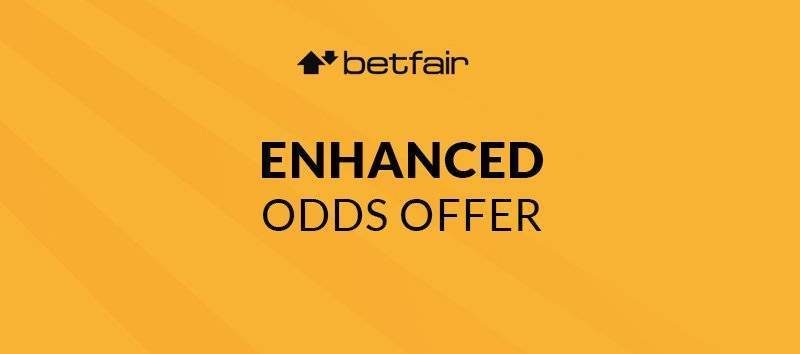betfair Enhanced Odds Offer