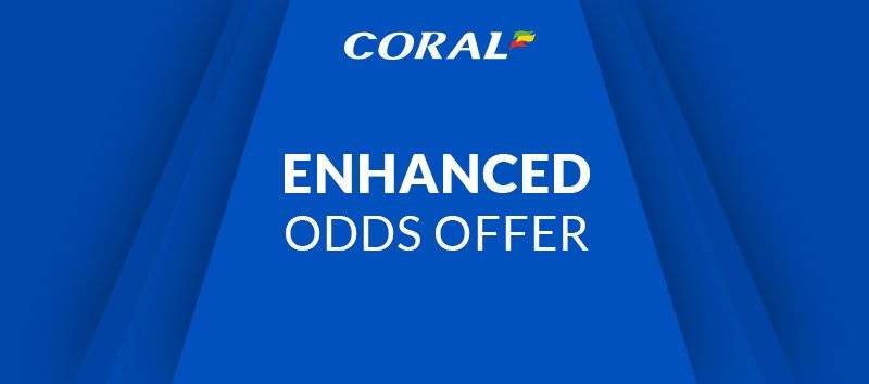 Coral Sports Enhanced Betting Offer