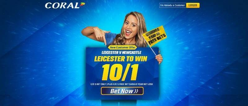 Coral enhanced odds 10/1 Leicester