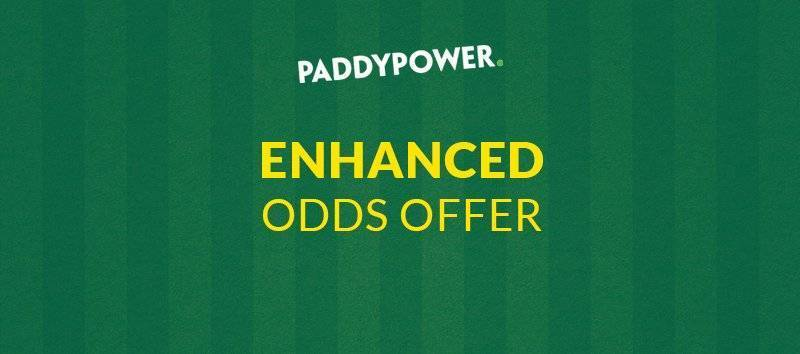 Paddy Power Enhanced Odds Offer